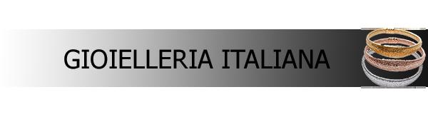 Gioielli italiani ingrosso: gioielleria made in Italy, argento e oro, bigiotteria lusso